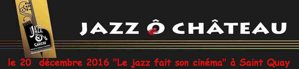Jazz Ô chateau
